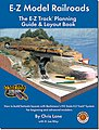 E-Z Model RRs Track Planning Book -- HO Scale Model Railroad Book -- #99978