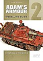 Adam's Amour Modelling Guide 2 - Painting & Finishing -- How To Model Book -- #1391