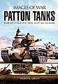 Images of War- The Patton Tank Cold War Warrior -- Military History Book -- #7613