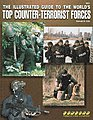 Illustrated Guide to the Worlds Top Counter Terrorist Forces -- Military History Book -- #5001