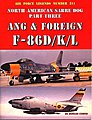 Air Force Legends- North American Sabre Dog Pt.3 ANG & Foreign F86D/K/L -- Military Hist -- #211