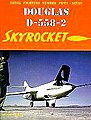 Naval Fighters- Douglas D558/2 Skyrocket -- Military History Book -- #57