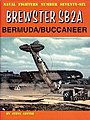 Naval Fighters- Brewster SB2A Bermuda/ Buccaneer -- Military History Book -- #76