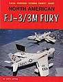 Naval Fighters- North American FJ3/3M Fury -- Military History Book -- #88