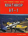 Naval Fighters- Northrop BT1 -- Military History Book -- #90