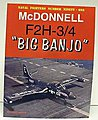 Naval Fighters- McDonnell F2H3/4 Big Banjo -- Military History Book -- #91