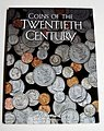 Coins of the 20th Century Coin Folder -- Coin Collecting Book and Supply -- #2700