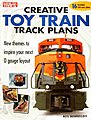 Creative Toy Train Track Plans -- Model Railroad Book -- #10-8350