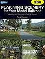 Planning Scenery for your Model Railroad -- Model Railroad Book -- #12410