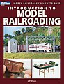 Introduction To Model Railroading -- Model Railroad Book -- #12447