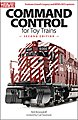 Command Control for Toy Trains -- Model Railroading Book -- #8395