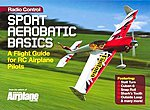 Sport Aerobatic Basics -- RC Airplane Book -- #2042