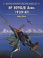 Aircraft of the Aces - BF109D/E Messerschmitt Aces 1939-1941 -- Military History Book -- #aa11
