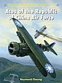 Aircraft of the Aces - Aces of the Republic of China Air Force -- Military History Book -- #aa126