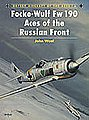 Aircraft of the Aces - Focke Wulf Fw190 Aces of the Russian Front -- Military History Book -- #aa6