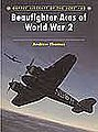 Aircraft of the Aces - Beaufighter Aces of WWII -- Military History Book -- #aa65