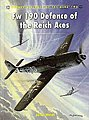 Aircraft of the Aces - Fw190 Defence of the Reich Aces -- Military History Book -- #aa92
