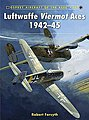 Aircraft of the Aces - Luftwaffe Viermont Aces 1942-45 -- Military History Book -- #ace101
