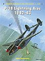 Aircraft of the Aces - P-38 Lightning Aces 1942-43 -- Military History Book -- #ace120