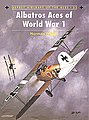 Albatros Aces of WWI -- Military History Book -- #ace32