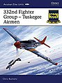 332nd Fighter Group - Tuskegee Airmen -- Military History Book -- #aeu24