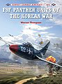 Combat Aircraft - F9F Panther Units of the Korean War -- Military History Book -- #ca103