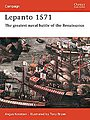 Lepanto 1571 The Greatest Naval Battle of the Renaissance -- Military History Book -- #cam114