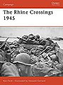 The Rhine Crossings 1945 -- Military History Book -- #cam178