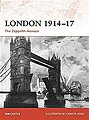 London 1914-17 Zepplin Menace -- Military History Book -- #cam193