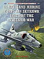 US Navy & Marine Corp A-4 Skyhawk Units of the Vietnam War -- Military History Model -- #com69
