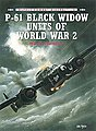 P-61 Black Widow Units of WWII -- Military History Book -- #com8