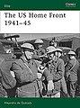 The US Home Front 1941-45 -- Military History Book -- #e161