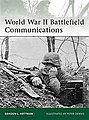 WWII Battfield Communications -- Military History Book -- #eli181