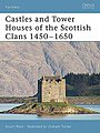Castles and Tower Houses of the Scottish Clans -- Military History Book -- #for46