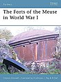 The Forts of the Meuse WWI -- Military History Book -- #for60