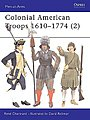 Colonial American Troops 1610 -- Military History Book -- #maa372