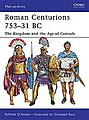 Roman Centurions 753-31 BC -- Military History Book -- #maa470