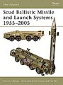Scud Ballistic Missile and Launch Systems 1955-2005 -- Military History Book -- #nvg120