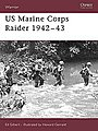 US Marine Corps Raider 1942-43 -- Military History Book -- #war109