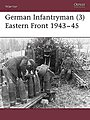 German Infantryman 3 Eastern Front 1943-45 -- Military History Book -- #war93