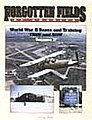 Forgotten Fields of America Vol.II -- Authentic Scale Model Airplane Book -- #517