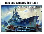 USS Los Angeles CA135 Cold War Sentinel -- Authentic Scale Model Boat Book -- #673