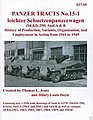 Panzer Tracts No.15-1 Leichter SchuetzenPzWg SdKfz 250 Ausf A/B -- Military History Book -- #151