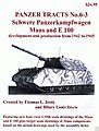 Panzer Tracts No.6-3 Schwere PzKpfw Maus & E100 -- Military History Book -- #63