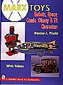 MARX Toys- Robots, Space, Comic, Disney & TV Characters (Hardback) -- How To Model Book -- #9369
