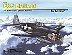 F6F Hellcat In Action (Softcover) -- Authentic Scale Model Airplane Book -- #10216
