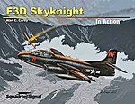 F3D Skyknight In Action -- Authentic Scale Model Airplane Book -- #10229