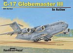 C-17 Globemaster III In Action -- Authentic Scale Model Airplane Book -- #10231