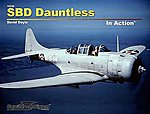 SBD Dauntless In Action (Softcover) -- Authentic Scale Model Airplane Book -- #10236
