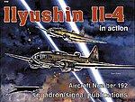 Ilyushin IL-4 In Action -- Authentic Scale Model Airplane Book -- #1192